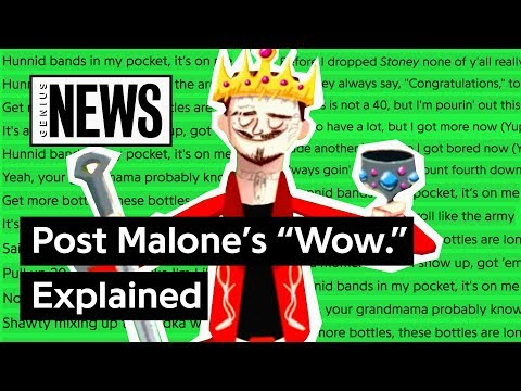 "Post Malone's ""Wow."" Explained 