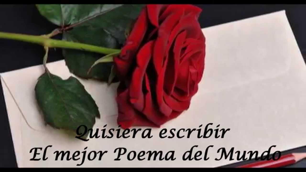 Poema De Amor Para La Mujer Que Amo El Mejor Poema Del Mundo Poemas De Amor Para Ella Youtube