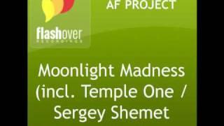 AF Project - Moonlight Madness (Sergey Shemet Remix)