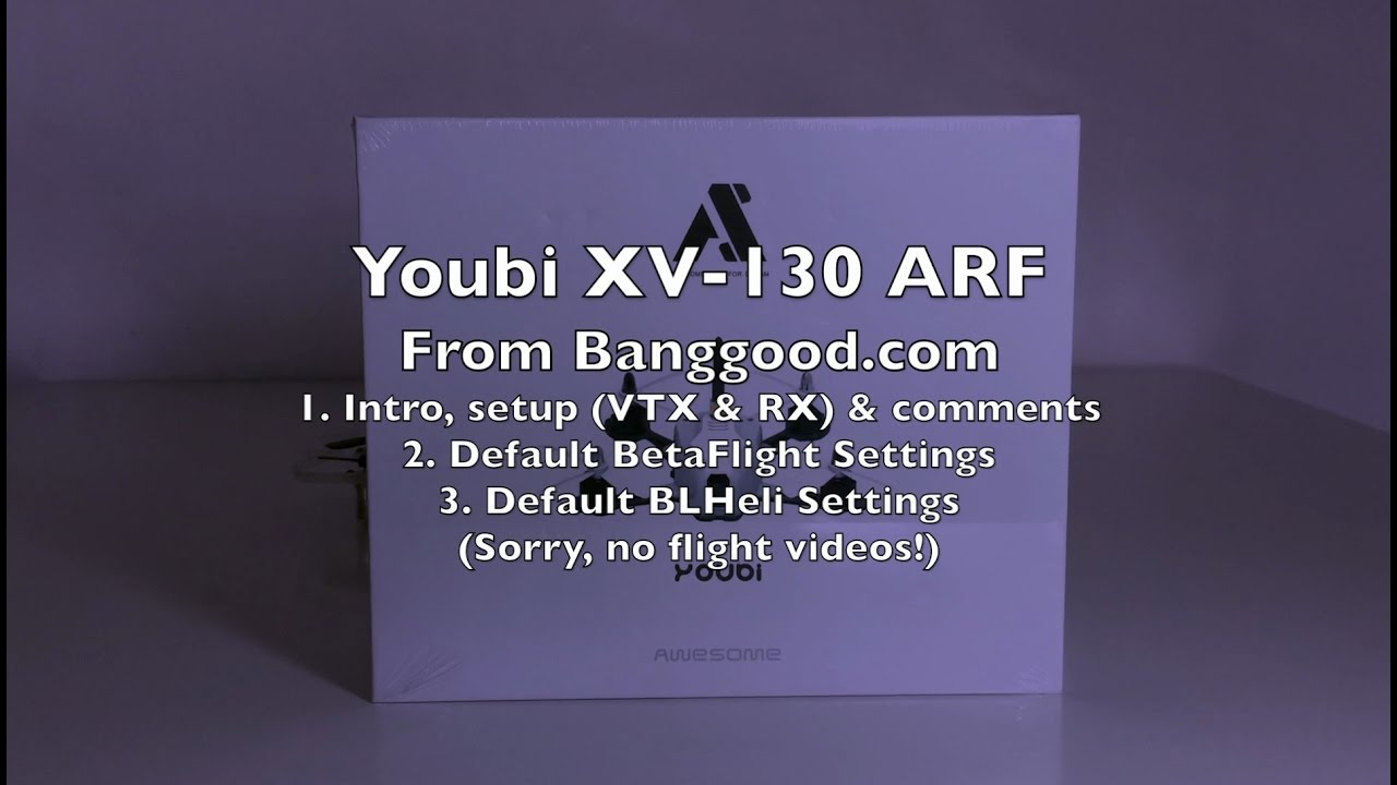 Youbi XV-130 ARF Review – Part 1