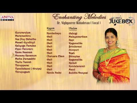Enchanting Melodies     Dr  Nityasree Mahadevan    Classical Vocal