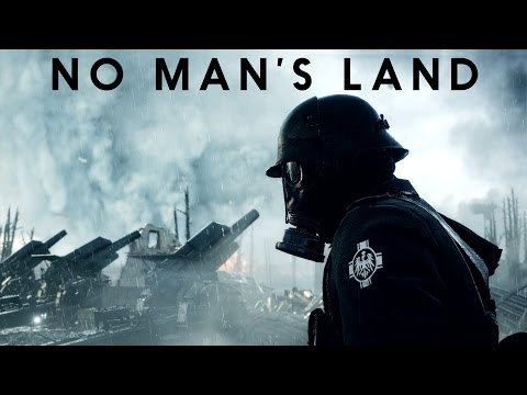 Battlefield 1 - No Man's Land - Cinematic Movie