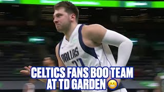 Boston Fans Started Booing Celtics At TD Garden While Luka Doncic GOES OFF