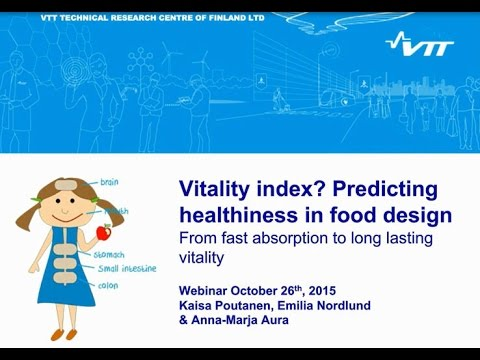 VTT WEBINAR: Towards a vitality index? Predicting healthiness in food design