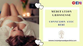 🤰🏻 MEDITATION GROSSESSE 🤰🏻 Profonde détente et connexion avec bébé