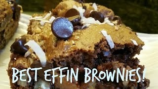"How To Make ""best Effin Brownies"""