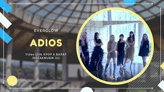 EVERGLOW - 'ADIOS' Easy Lyrics (SUB INDO)