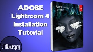 ADOBE LIGHTROOM 4 Installation Tutorial ( deutsch / german )