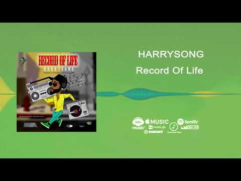Harrysong – Record of Life [Official Audio]