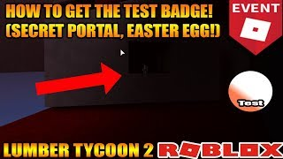 How To Get The Test Badge! (Roblox Event!) Lumber Tycoon 2 ROBLOX