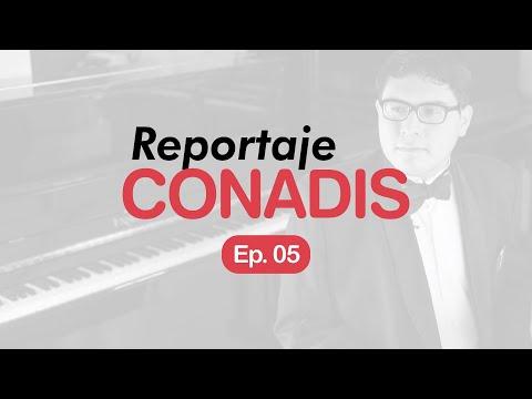 Reportaje Conadis | Ep. 05