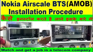 Nokia Airscale BTS installation Procedure | AMOB installation | 5g bts installation