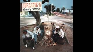 Jurassic 5 - Improvise (Concrete And Clay)