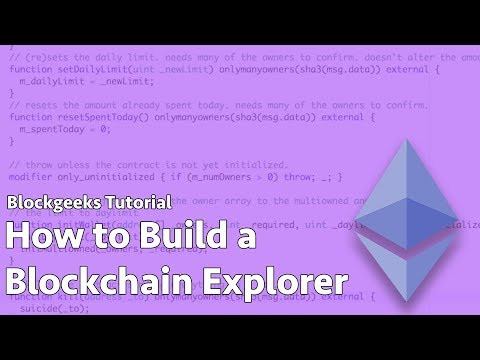 How to Build an Ethereum Blockchain Explorer Dapp