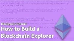 How to Build an Ethereum Blockchain Explorer Dapp
