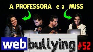 Facebullying #52 - A PROFESSORA E A MISS POÇOS DE CALDAS (QUASE)
