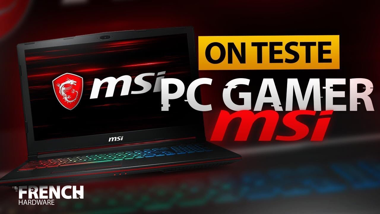 aa08cdbc565 On Teste Un Pc Gamer Portable De Chez Msi ! Gp73 - YouTube