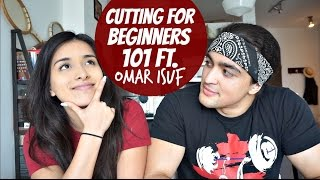 Cutting For Beginners 101 ft. Omar Isuf