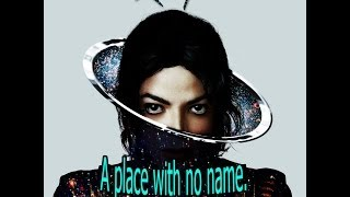Michael Jackson - A place with no name (Lyrics) [Original Version]