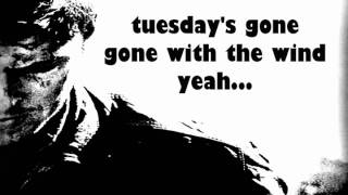 Metallica - Tuesday's Gone + Lyrics