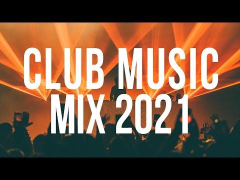 Club Music Mix 2021 - Party EDM Music - Best Of EDM Remix 2021