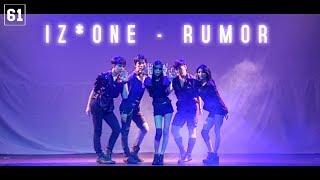 IZ*ONE (아이즈원) - RUMOR   DANCE COVER BY SIXTY ONE