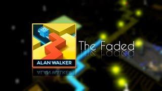 Dancing Line - The Faded (ft. Alan Walker)