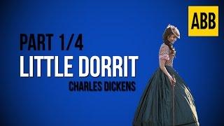 Video LITTLE DORRIT: Charles Dickens - FULL AudioBook: Part 1/4 download MP3, 3GP, MP4, WEBM, AVI, FLV September 2017