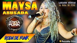 MC Maysa Abusada :: Ao vivo na Roda de Funk - Lançando Músicas :: Full HD