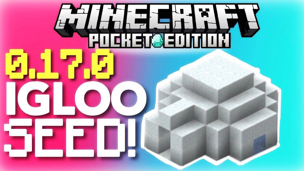 Ufe0fmcpe 0 17 0 - Igloo Seed       Igloo By Spawn Seed   Minecraft Pe 0 17 0    1 0