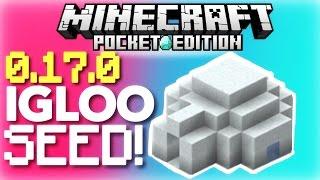 ✔️MCPE 0.17.0 - IGLOO SEED! // Igloo by spawn seed! [Minecraft PE 0.17.0 / 1.0]