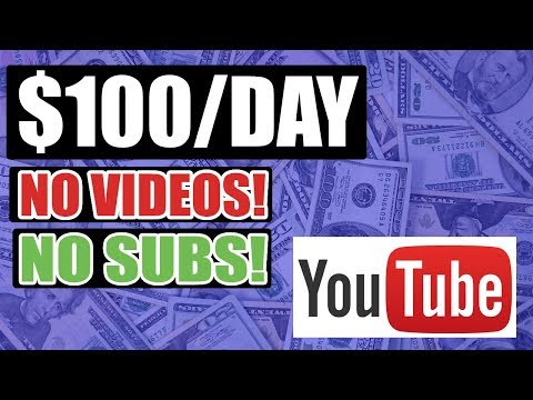 How To Make $100 A Day On Youtube (NO VIDEOS AND SUBS NEEDED)