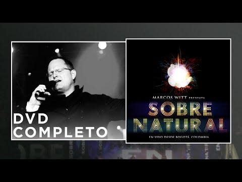Marcos Witt - Sobrenatural En Vivo - Concierto completo