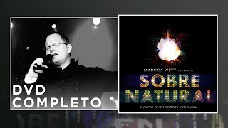 Watch Marcos Witt Sobrenatural video