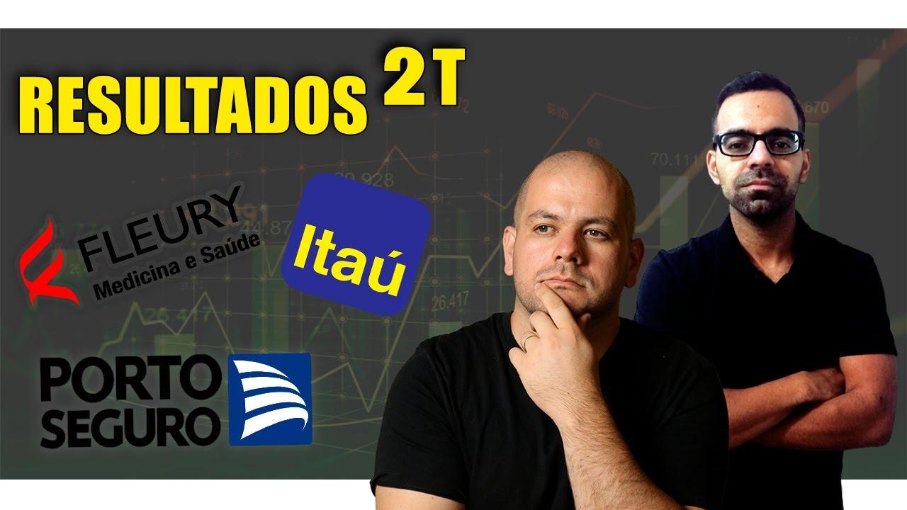 Resultados Fleury, Porto Seguro e Itaú   FLRY3, PSSA, ITUB3 - Por Bryan Reis