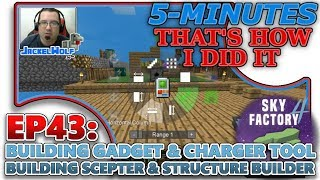 [SKYFACTORY 4] EP43 - BUILDING GADGET, CHARGER TOOL, BUILDING SCEPTER & STRUCTURE BUILDER