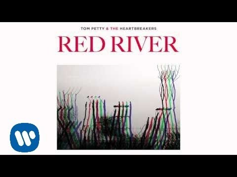 Tom Petty and the Heartbreakers: Red River [Official Audio]