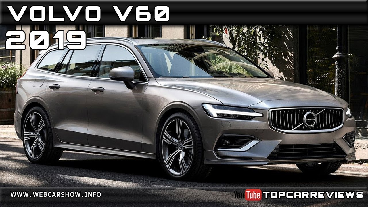 2019 Volvo V60 Review Rendered Price Specs Release Date Youtube