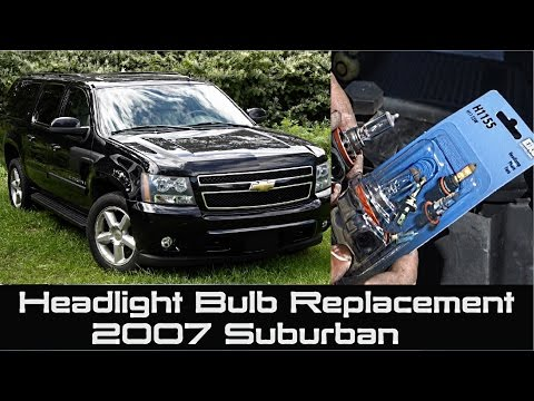 How to change Headlight Bulb on 2007 Suburban Chevrolet | Tahoe Replacement Headlamp