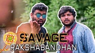 THE MOST SAVAGE RAKSHABANDHAN | TATHAAGAT