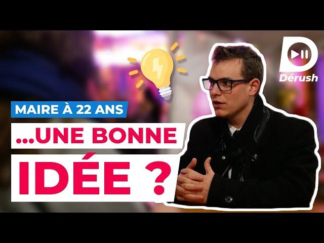 PLUS JEUNE MAIRE DE FRANCE, QUEL BILAN ? - Maire à 22 ans #3