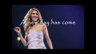 Celine Dion - A New Day Has Come Lyrics