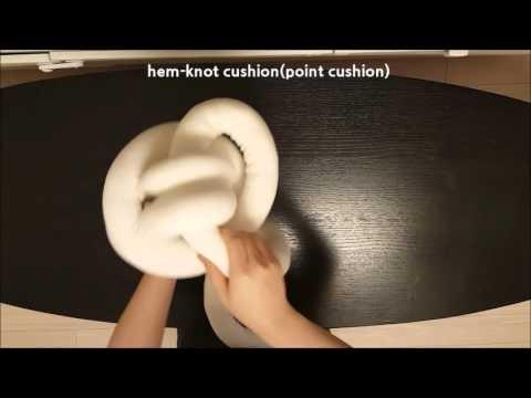Hem Knot Cushionpoint Cushionslow Youtube
