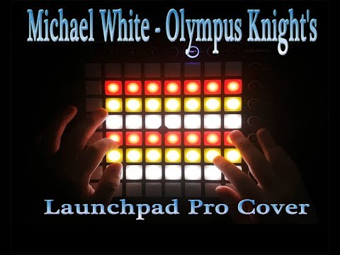 Michael White - Olympus Knight's l Launchpad Pro Cover + Project File