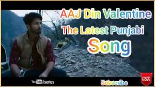 """DIL - AJJ DIN VALENTINE DA"" Full Song With Lyrics Ninja "" Creation by ravindra"