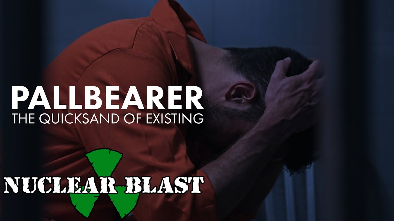 PALLBEARER - The Quicksand Of Existing (OFFICIAL MUSIC VIDEO)