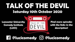 Woods I Lie to You? - Talk of the Devil, 10/10/2020
