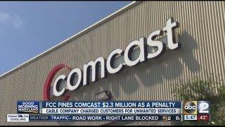 Comcast fined $2.3 million over report of mischarging customers