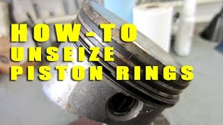 HOW-TO Unseize Piston Rings