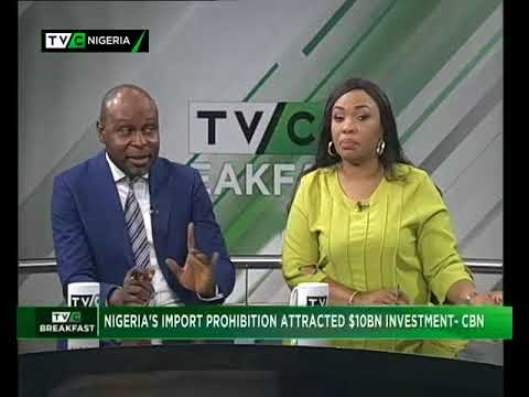 Nigeria's import prohibition attracted $10b investment - CBN